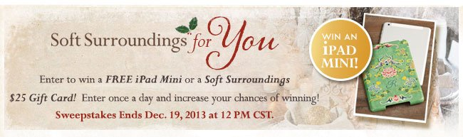 Enter to win a Free iPad or a Soft Surroundings $25 gift card