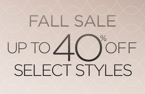 fall sale up to 40% off selected styles