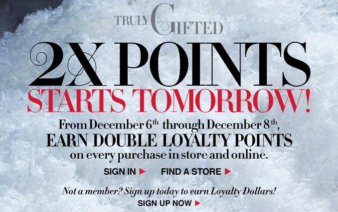 2x Loyalty Points Starts Tomorrow