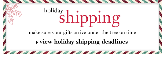 holiday shipping make sure your gifts arrive under the tree on time view holiday shipping deadlines
