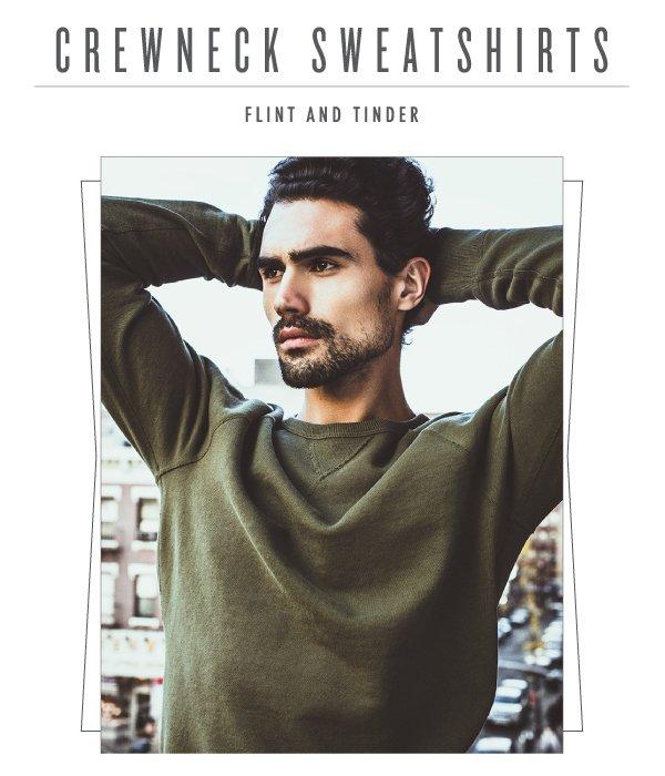 Flint and Tinder Crewneck Sweatshirts!