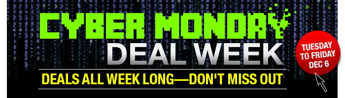 Cyber Monday Deal Week. All week long