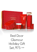 Red Door Glamour Holiday Gift Set, $75.