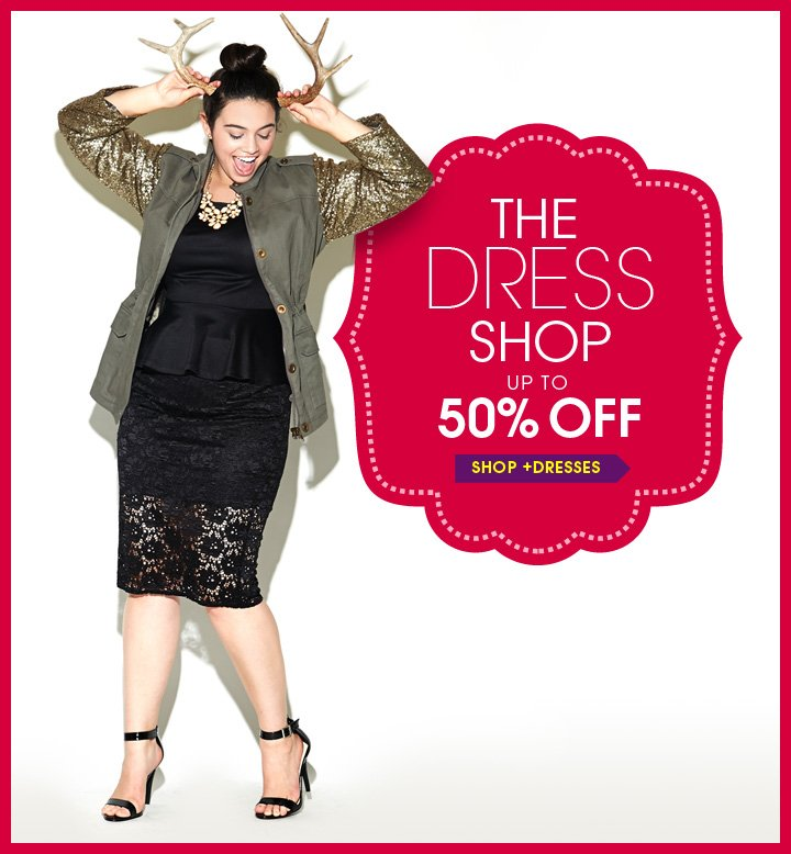 The Dress Shop up to 50% OFF!