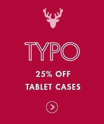 Shop Typo - 25% off Tech Cases