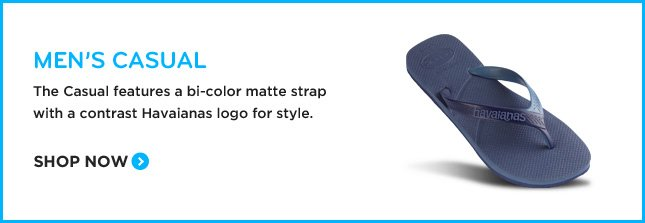 MEN'S CASUAL - The Casual features bi-color matte strap with a contrast Havaianas logo for style. SHOP NOW.