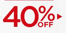 40% off select styles!