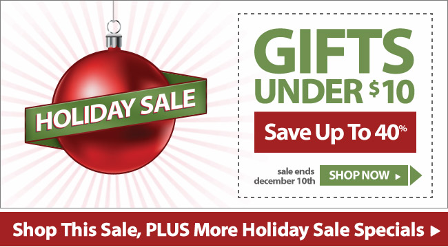 Holiday Sale - Gifts Under $10 - Save up to 40% - Shop Now
