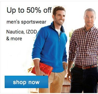 up to 50% off men's sportswear Nautica, IZOD and more. Shop now.