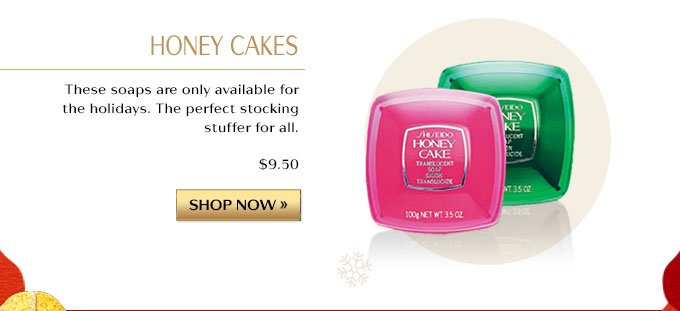 HONEY CAKES | THESE SOAPS ARE ONLY AVAILABLE FOR THE HOLIDAY. THE PERFECT STOCKING STUFFER FOR ALL $9.50 | SHOP NOW »