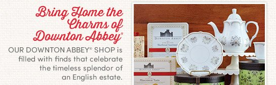 Bring home the charms of Downton Abbey