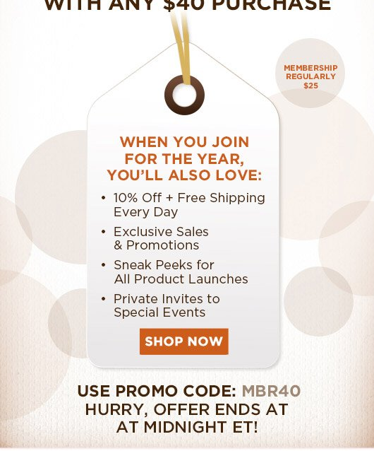 Free Membership + 20% Off {that's Double the Discount) with any $40 Purchase