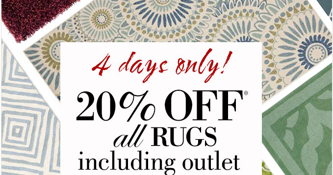 4 days only! | 20% OFF* all rugs including outlet