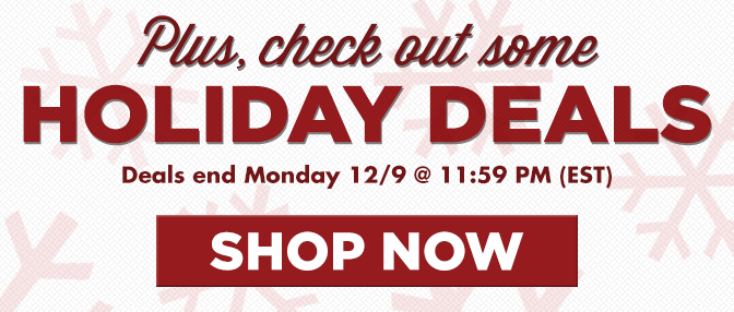 Holiday Deals - Click Here!