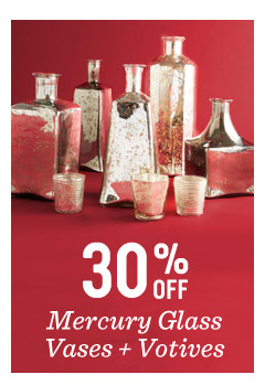 30% off mercury glass vases + votives