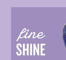 fine shine