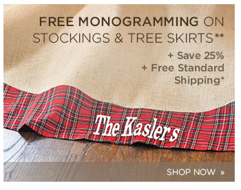 Free Monogramming on stockings and tree skirts