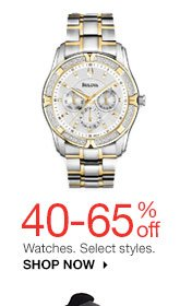 40-65% off Watches. Select styles. SHOP NOW