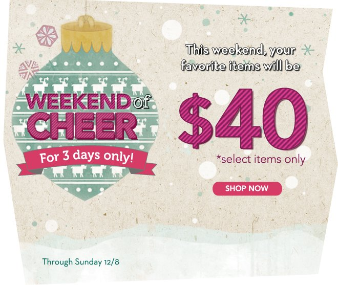 $40 Specials, All Weekend Long!