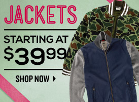 Jackets start at $39.99