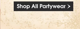 Shop All Partywear
