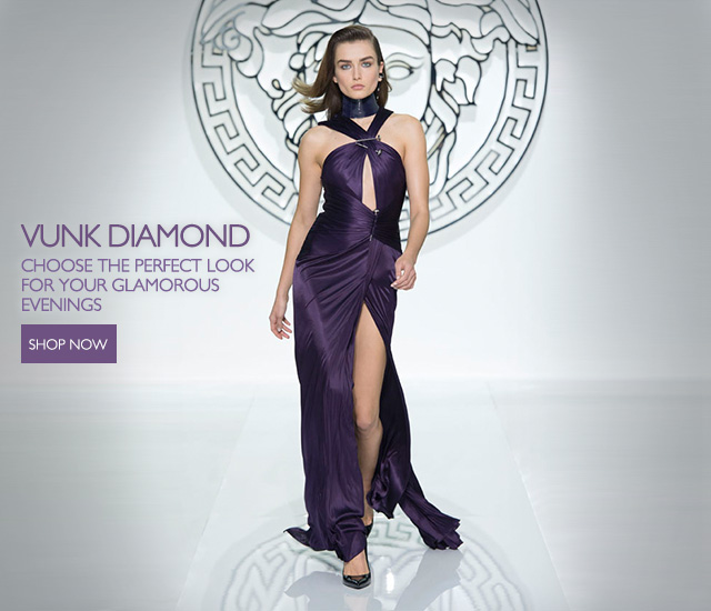 Vunk Diamond - Choose the perfect look for your glamorous evenings