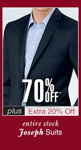 70% Off* oseph Suits - plus Extra 20% Off