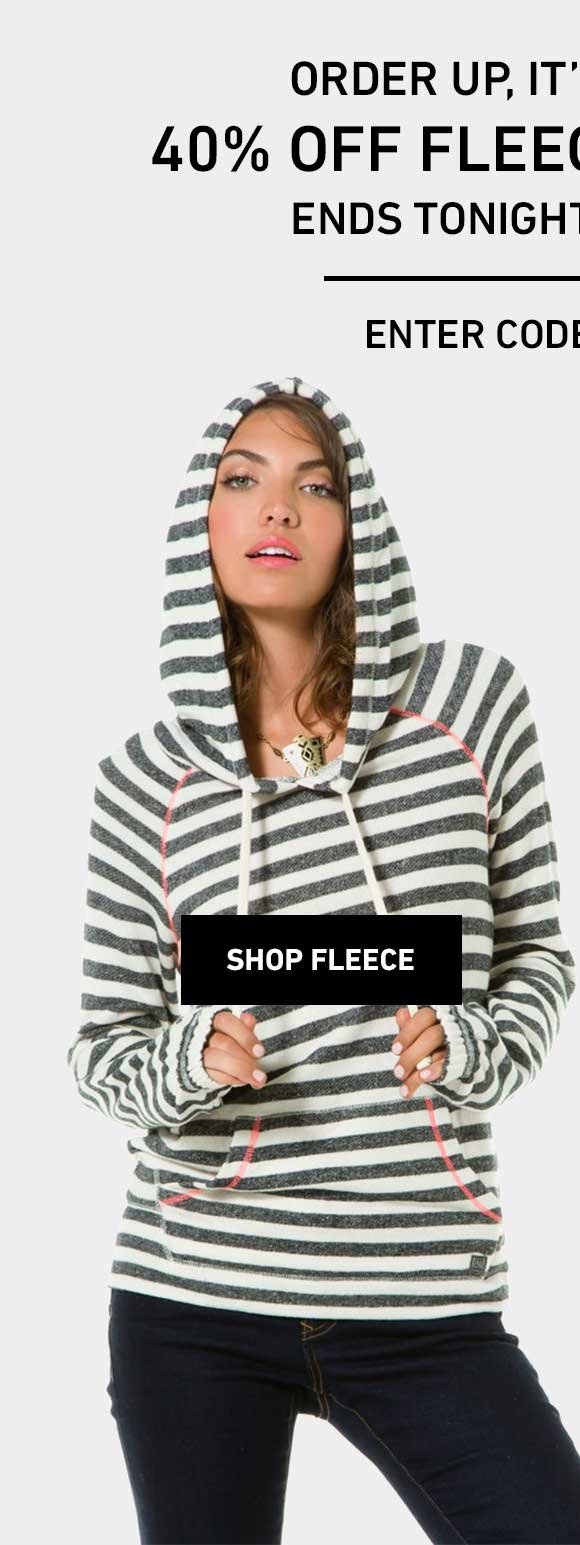 40% Off Fleece! Enter Code: STEPITUP