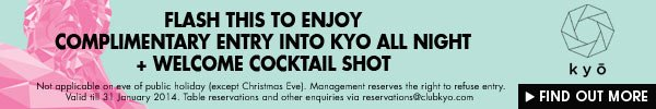 Complimentary free entry at KYO!