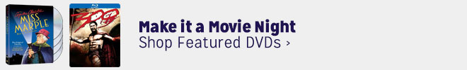 Make it a Movie Night - Shop Featured DVDs