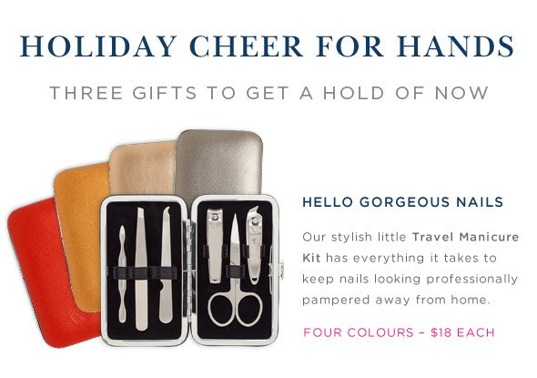 Holiday cheer for hands - The perfect gift trio is here. Hello gorgeous nails. Manicure Kit Only $18.