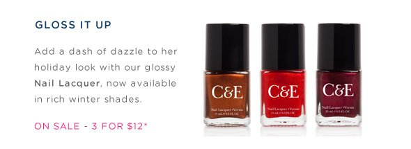 Gloss it up - Nail Lacquers, 3 for $12.