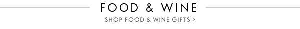 Food & Wine Shop Food & Wine Gifts