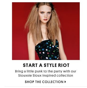 START A STYLE RIOT - Shop The Collection