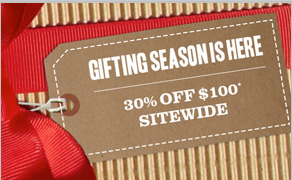 Gifting Season is Here - 30% off $100* Sitewide