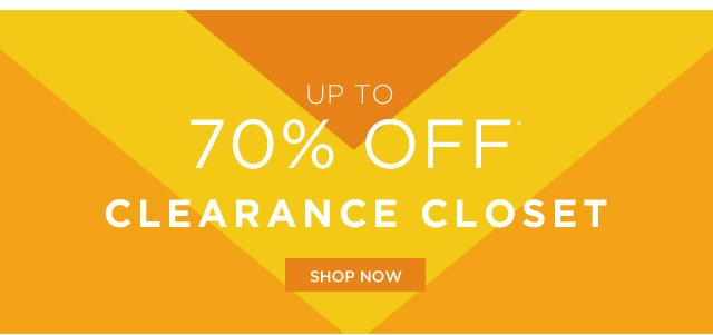 Up To 70% Off* Clearance Closet