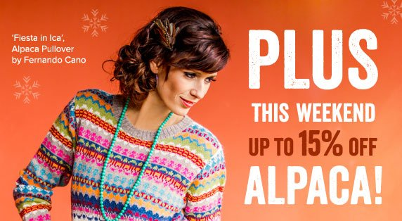 Plus This Weekend Up To 15% OFF Alpaca!