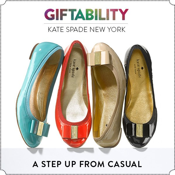 GIFTABILITY - KATE SPADE NEW YORK - A STEP UP FROM CASUAL