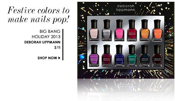 Big Bang Holiday 2013 by Deborah Lippmann