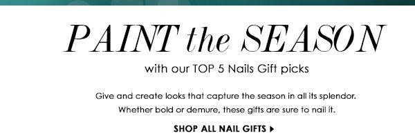 Top Nail Gift Picks