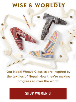 Wise and Wordly - Our Nepal Weave Classics are inspired by the textiles of Nepal. Shop Women's Classics