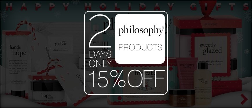 15% Off on Philosophy - 2 Days Only + Happy Holiday Gift Ideas from Philosophy