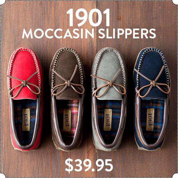 1901 MOCCASIN SLIPPERS- $39.95