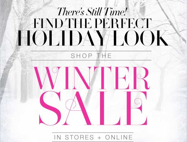 THERE'S STILL TIME SHOP THE WINTER SALE