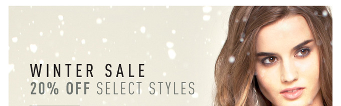 Winter Sale - 20% Off Select Styles
