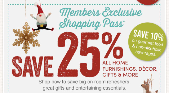 Members Exclusive Shopping Pass!