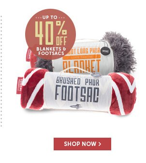 Up to 40% Off Blankets & Footsacs!