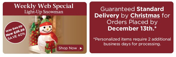Weekly Web Special & Guaranteed Standard Delivery by Christmas for Orders Placed by December 13th*