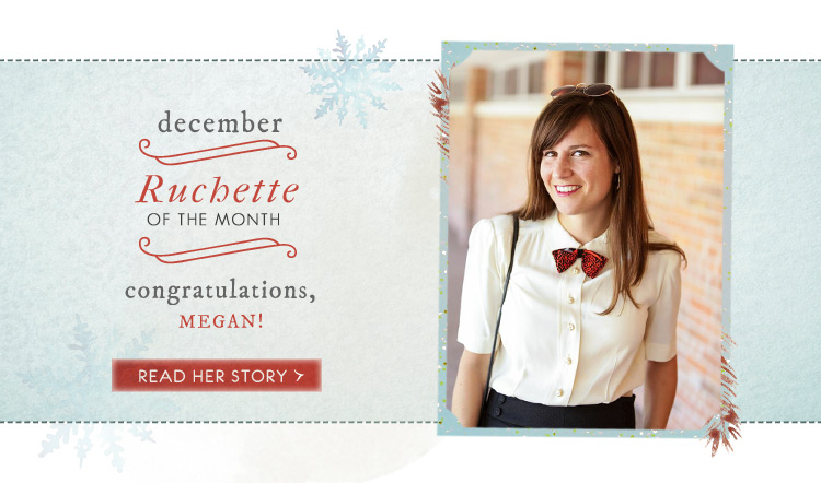 Ruchette of the Month