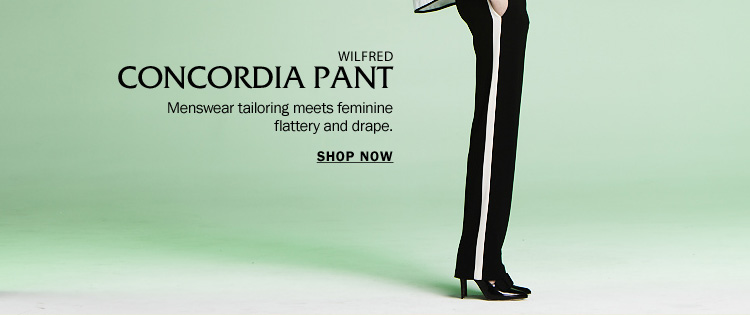 Wilfred Concordia Pant